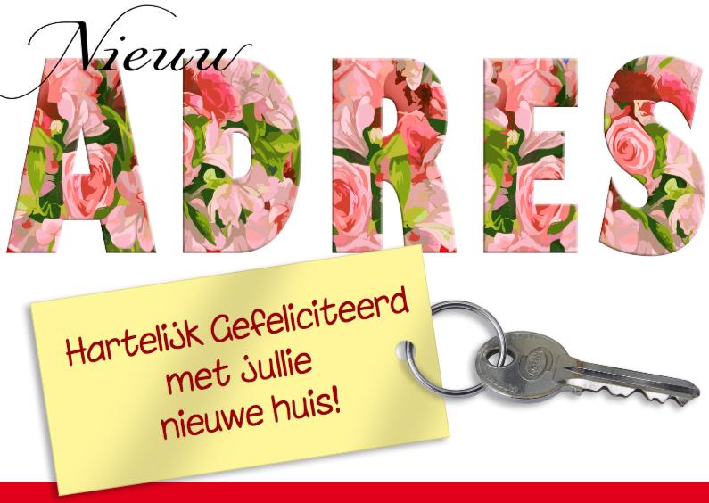 Felicitatiekaarten - Felicitatiekaart Nieuw adres met bloemen in tekst ADRES