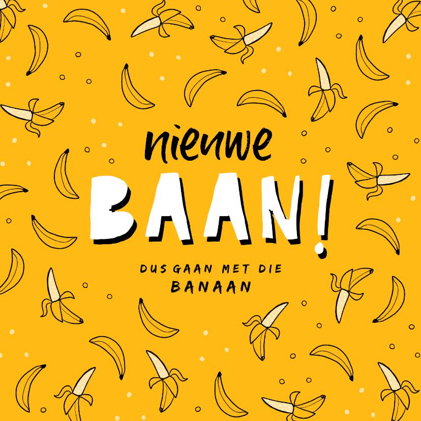 Felicitatiekaarten - Felicitatiekaart nieuwe baan banaan okergeel hip