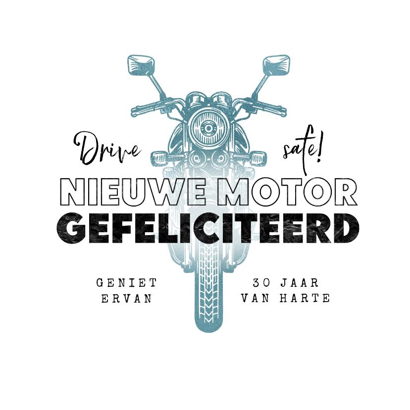 Felicitatiekaarten - Felicitatiekaart nieuwe motor rijbewijs verjaardag stoer