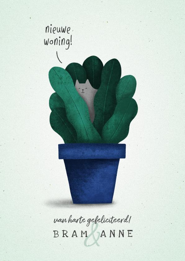 Felicitatiekaarten - Felicitatiekaart 'nieuwe woning' met plant en kat