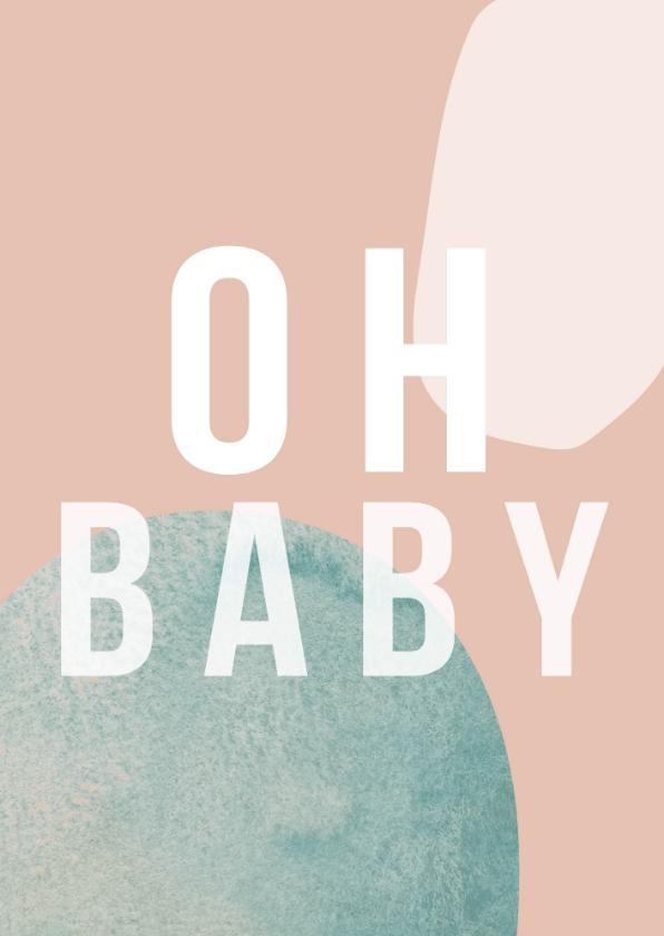 Felicitatiekaarten - Felicitatiekaart | Oh baby