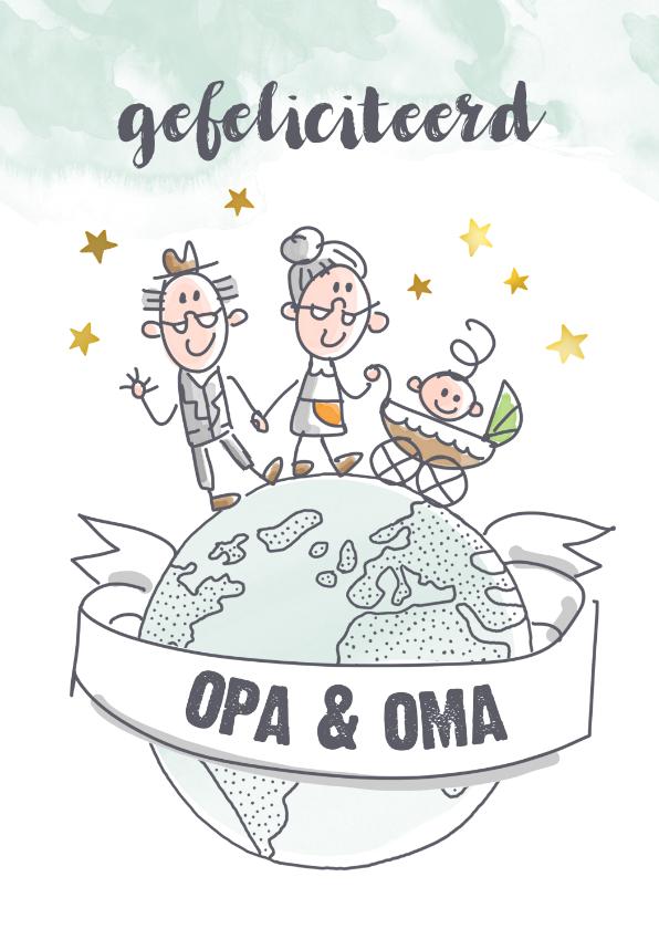 Felicitatiekaarten - Felicitatiekaart opa en oma met baby op wereldbol