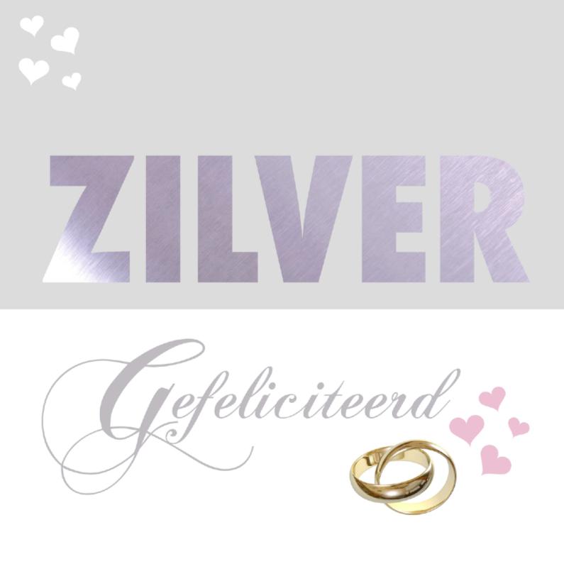 Felicitatiekaarten - felicitatiekaart zilveren huwelijk
