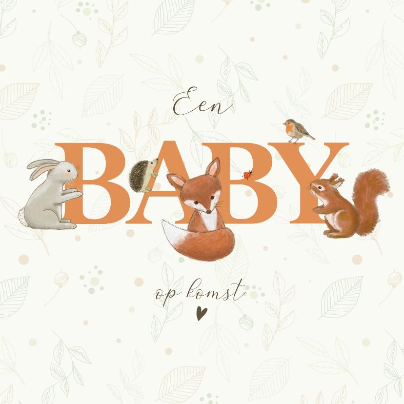 Felicitatiekaarten - Felicitatiekaart zwanger - Bosdieren rondom woord baby