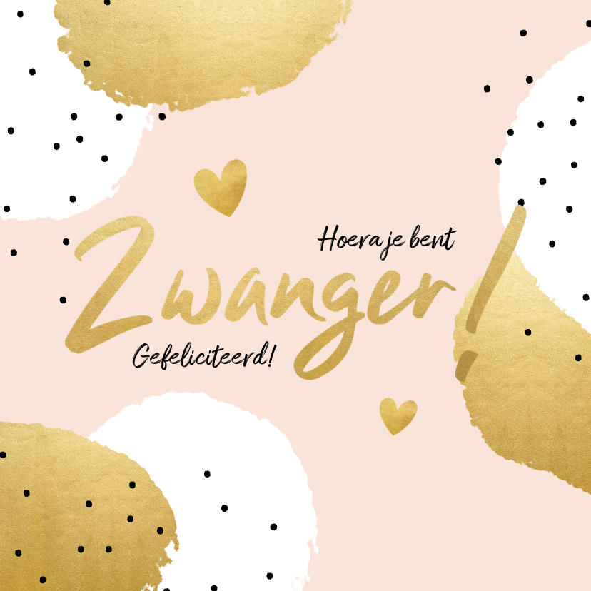 Felicitatiekaarten - Felicitatiekaart 'Zwanger!' met stippen en hartjes