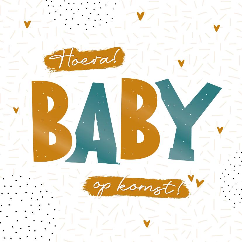 Felicitatiekaarten - Felicitatiekaart zwangerschap Hoera, baby op komst