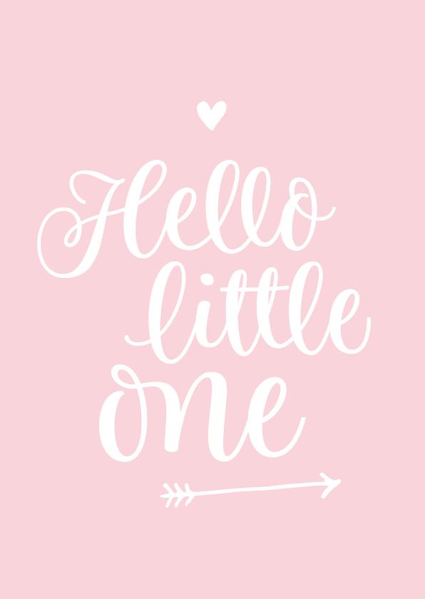 Felicitatiekaarten - Geboorte - hello little one roze