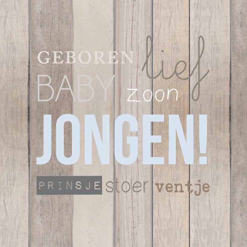 Felicitatiekaarten - Geboorte jongen hout tekst