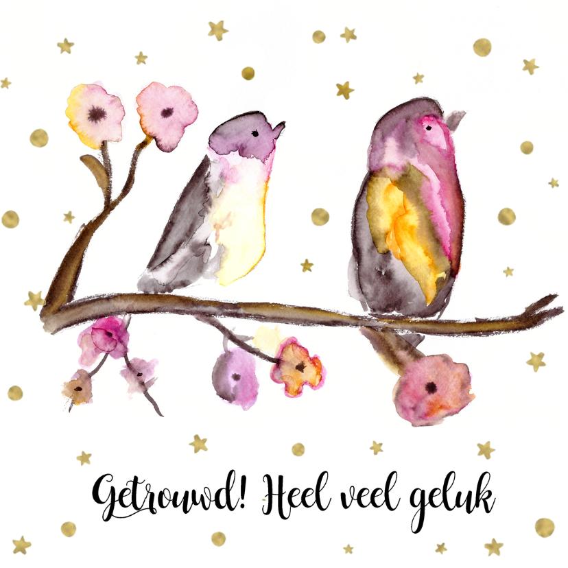 Felicitatiekaarten - Getrouwd! Felicitatie kaart 2 vogels op een takje