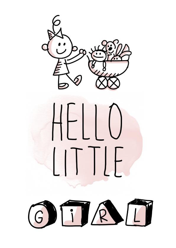 Felicitatiekaarten - Hello little girl met meisje met wandelwagen en poppen