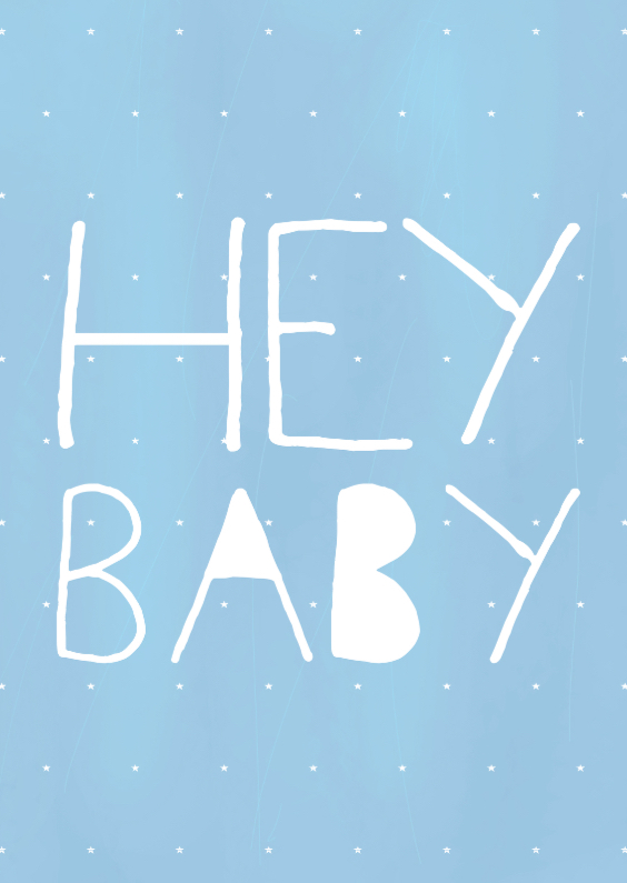 Felicitatiekaarten - Hey Baby Blue