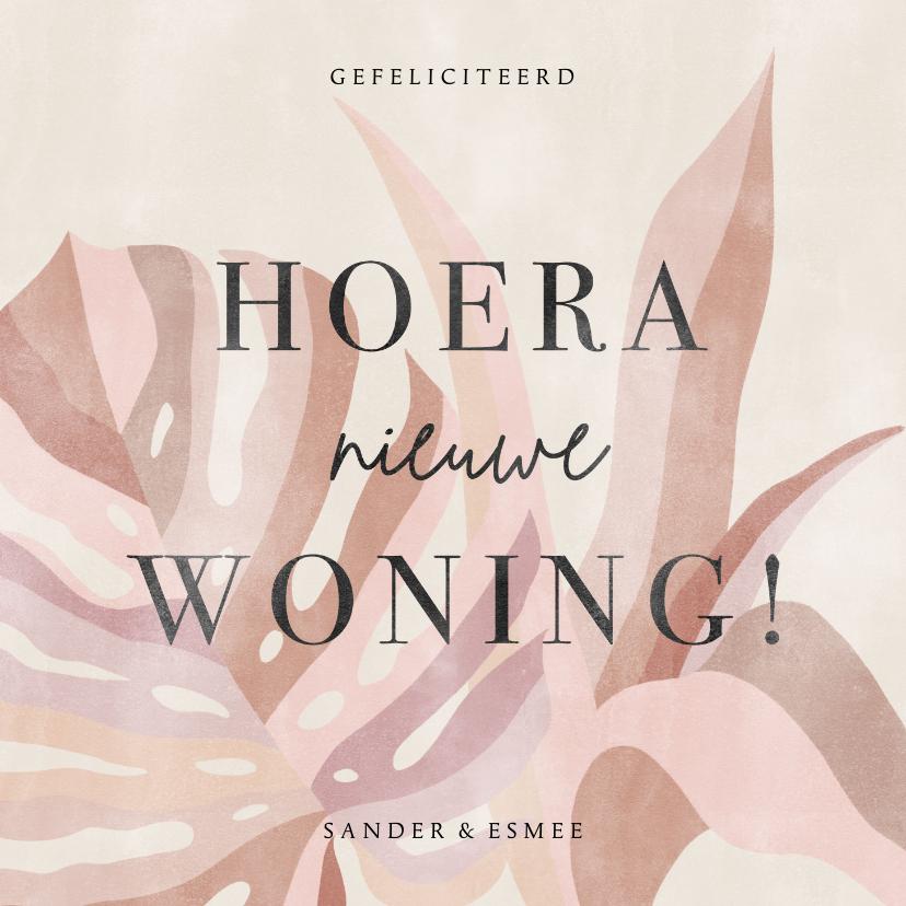 Felicitatiekaarten - Hippe felicitatiekaart Hoera Nieuwe Woning roze bladeren