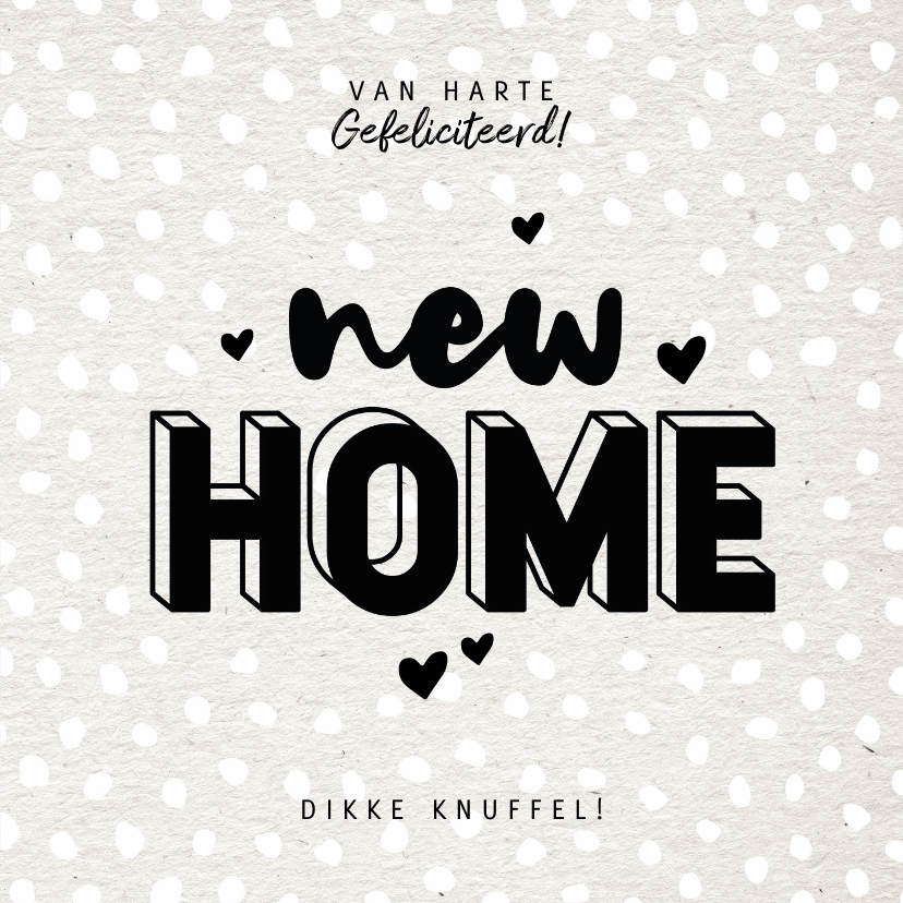 Felicitatiekaarten - Hippe felicitatiekaart new home met kraft en hartjes