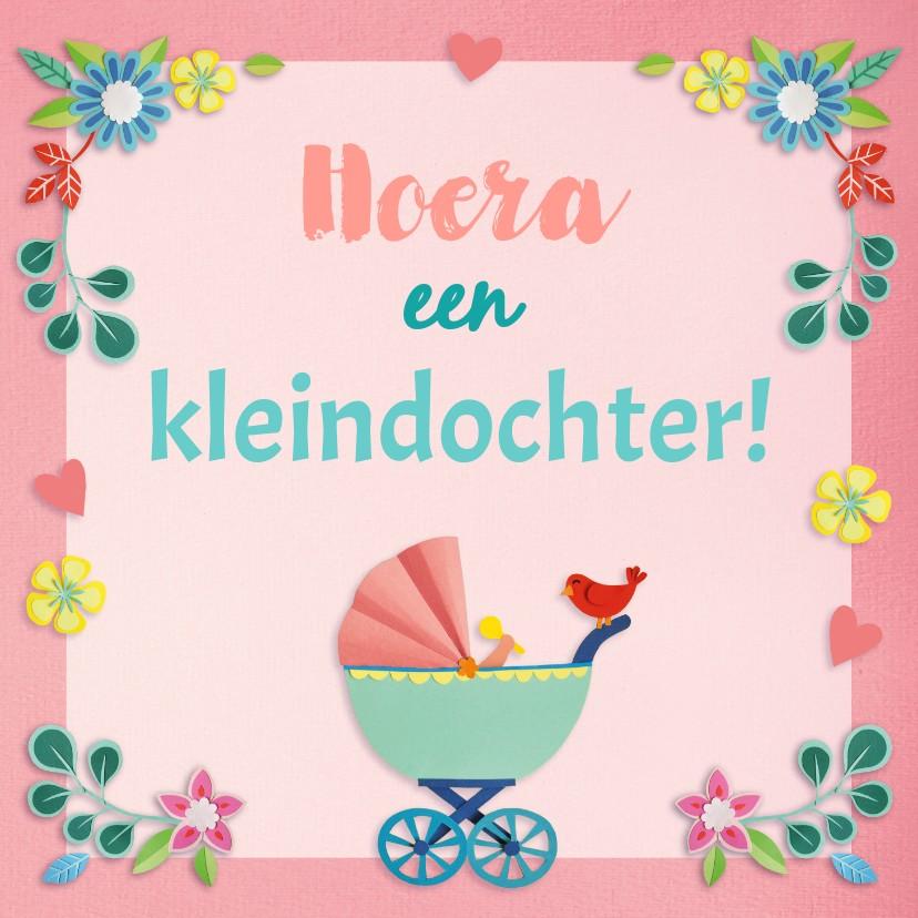 Felicitatiekaarten - Hoera een kleindochter! bloemen