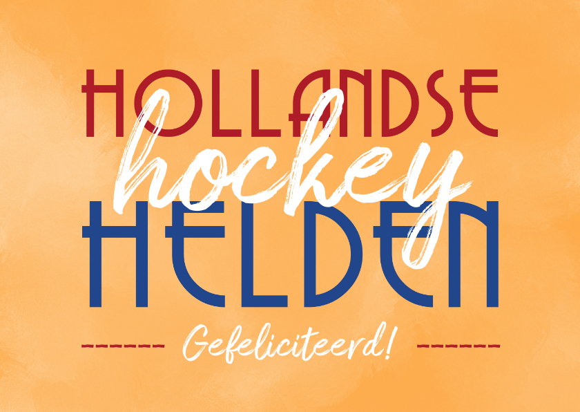 Felicitatiekaarten - hollandse hockey helden