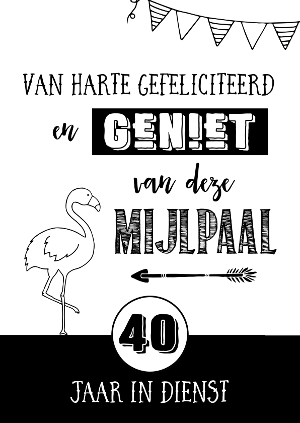 Felicitatiekaarten - Jubileumkaart 40 jaar in dienst