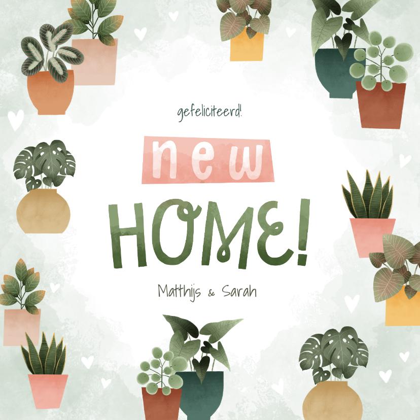 Felicitatiekaarten - Leuke felicitatiekaart new home met plantjes en hartjes