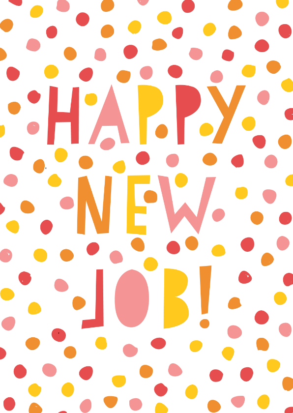 Felicitatiekaarten - Leuke felicitatiekaart nieuwe baan met confetti & typografie
