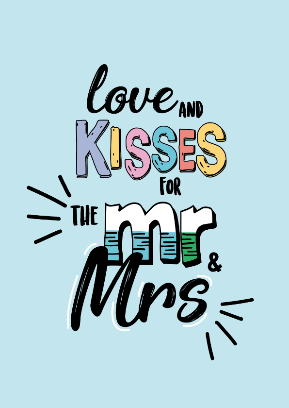 Felicitatiekaarten - Love and kisses for MR and MRS -text color- felicitatiekaart