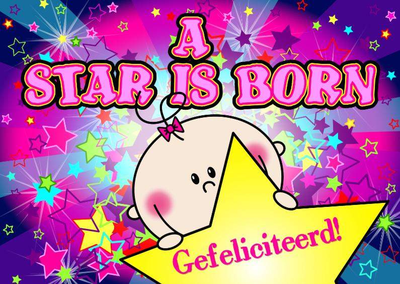 Felicitatiekaarten - MEISJE a star is born STERREN