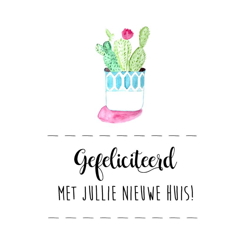 Felicitatiekaarten - Moderne felicitatie kaart nieuw huis met cactus!
