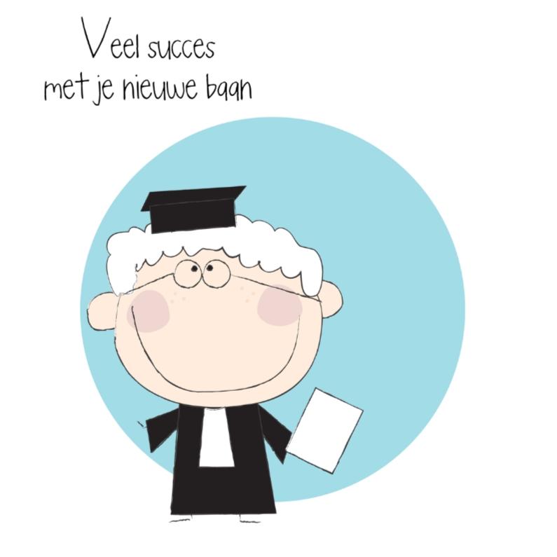 Felicitatiekaarten - Nieuwe baan advocaat