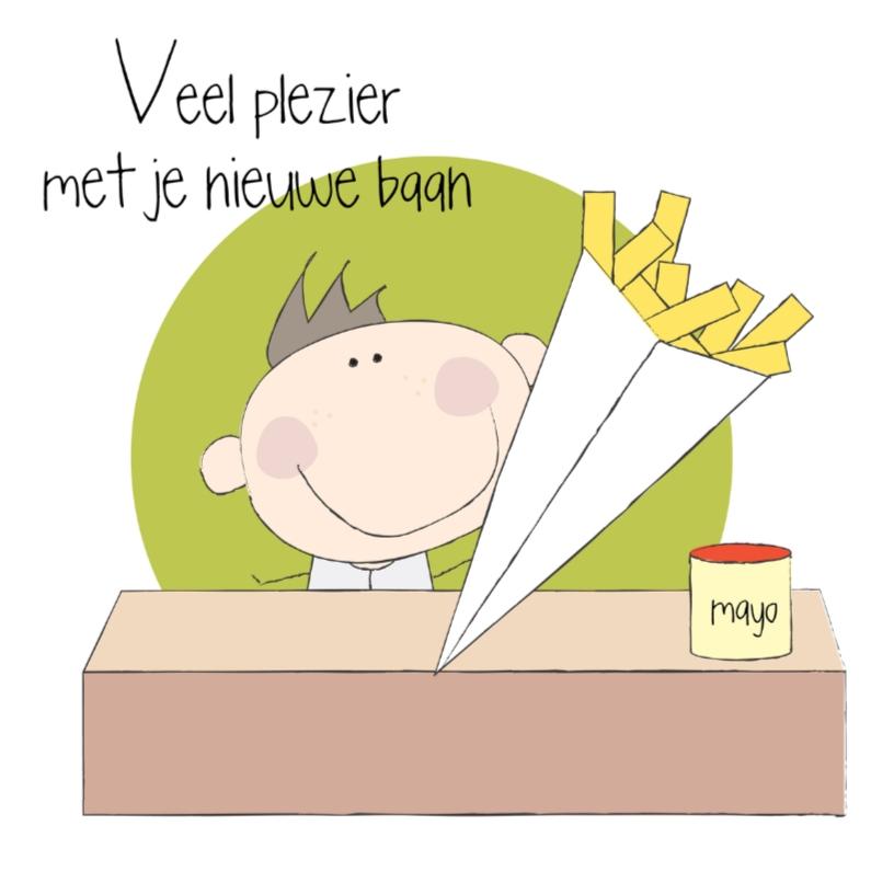Felicitatiekaarten - Nieuwe baan frietboer
