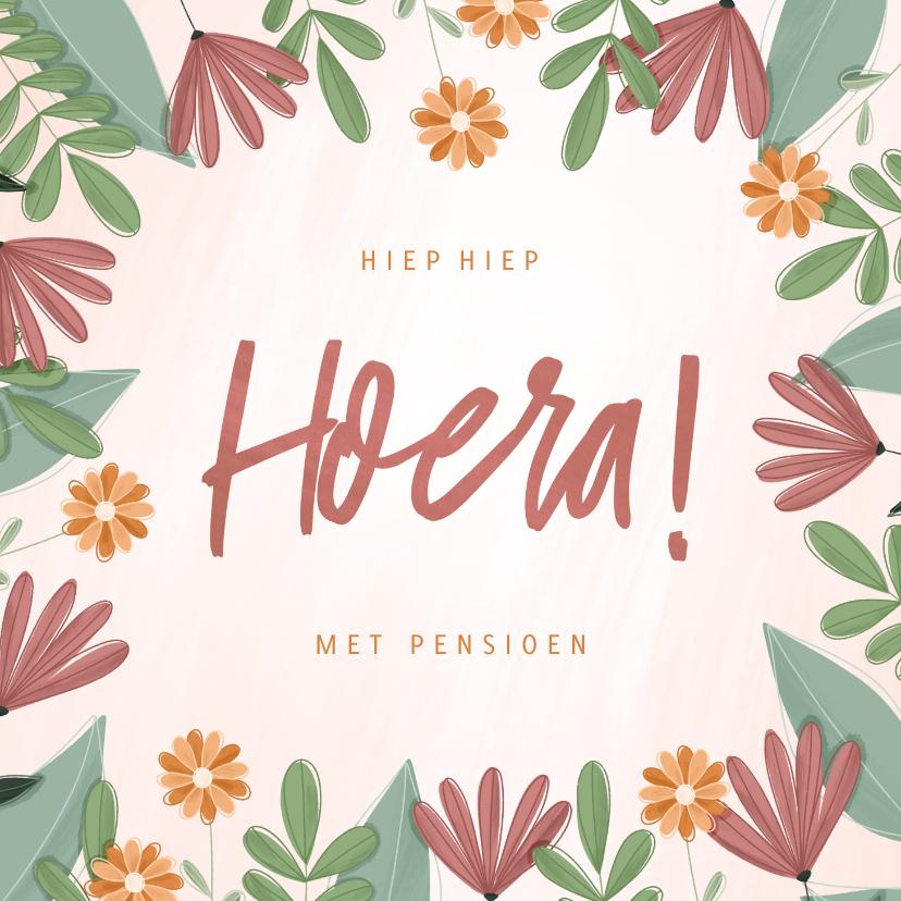 Felicitatiekaarten - Pensioenkaart hoera met kleurrijke bloemen