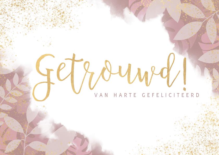Felicitatiekaarten - Stijlvolle felicitatiekaart getrouwd planten en waterverf