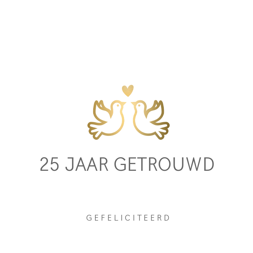Felicitatiekaarten - Stijlvolle felicitatiekaart huwelijksjubileum gouden duifjes