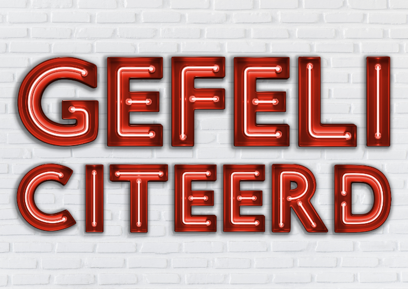 Felicitatiekaarten - Stoere industriële felicitatiekaart met rode neon letters
