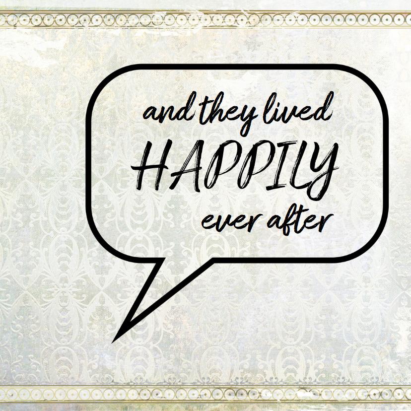 Felicitatiekaarten - Tekstballon - They lived happily - SG