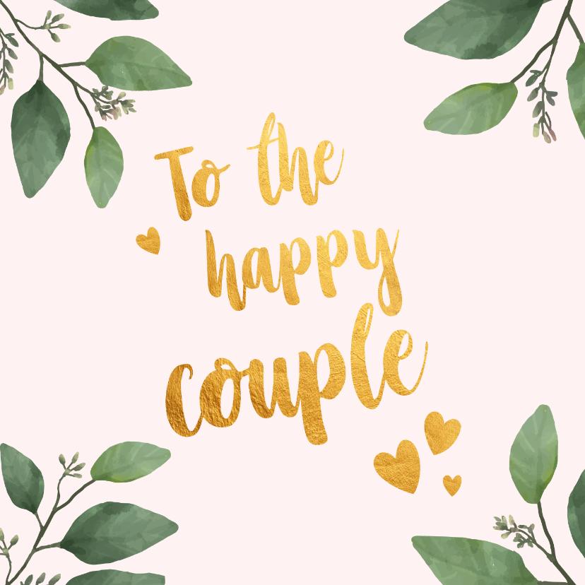 Felicitatiekaarten - To the happy couple - felicitatiekaart huwelijk