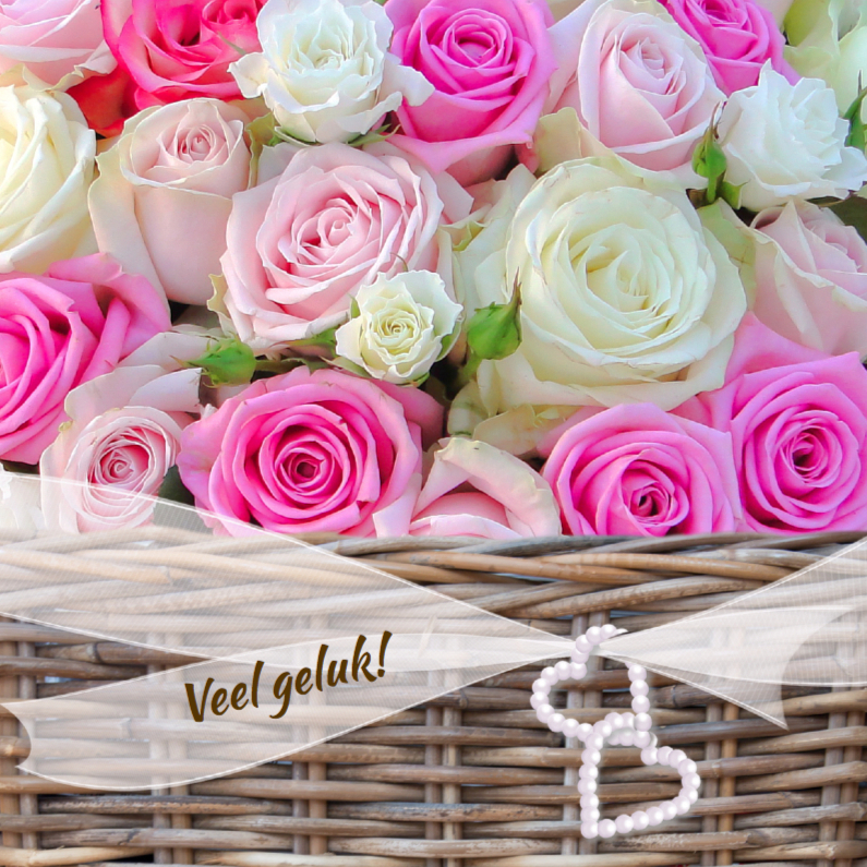 Felicitatiekaarten - Veel geluk met mand rozen