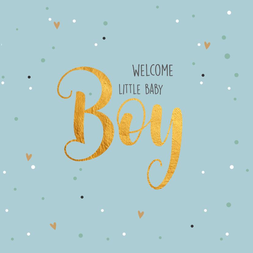 Felicitatiekaarten - Welcome baby boy-gold felicitatie geboorte