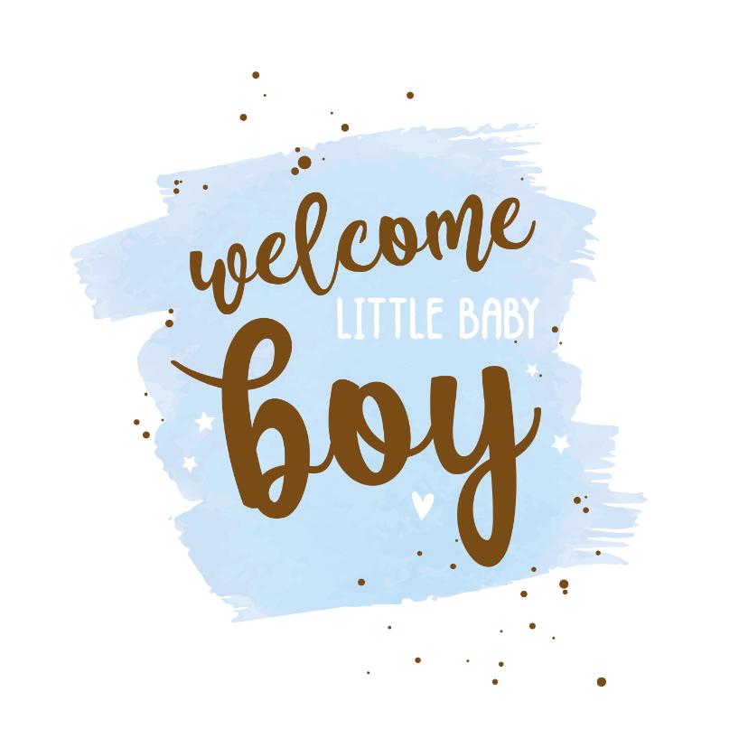Felicitatiekaarten - Welcome little baby boy - happy felicitatiekaart