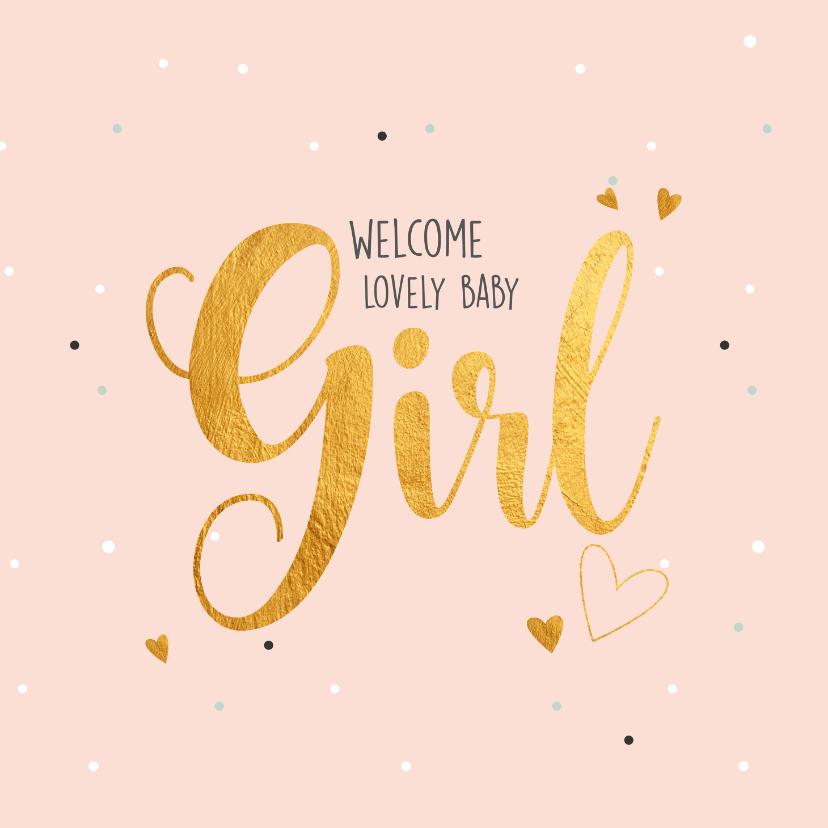 Felicitatiekaarten - Welcome little girl-gold felicitatie geboorte