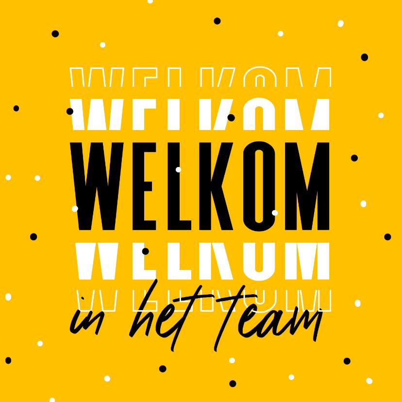 Felicitatiekaarten - Welkom in het team collega hip grafisch foto confetti