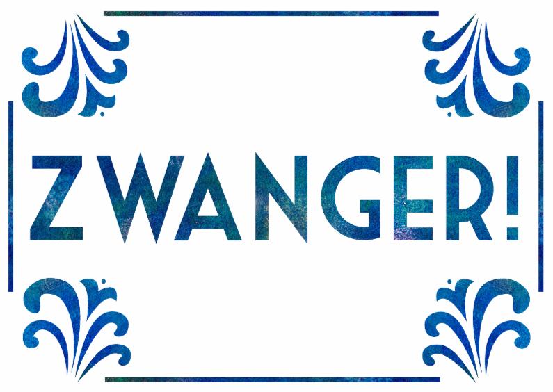 Felicitatiekaarten - Zwanger Decoratief
