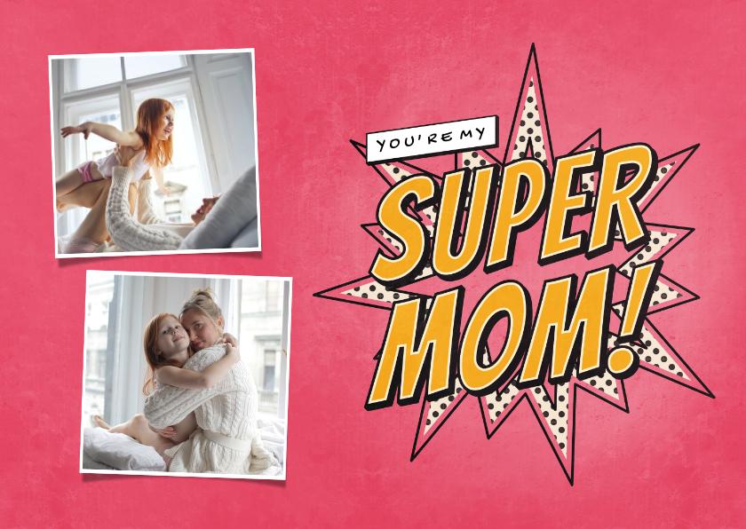 Fotokaarten - Fotokaart you're my SUPER MOM in comic stijl