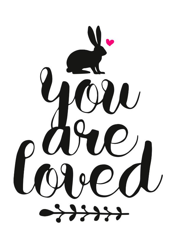 Geboortekaartjes - Adoptie You are Loved