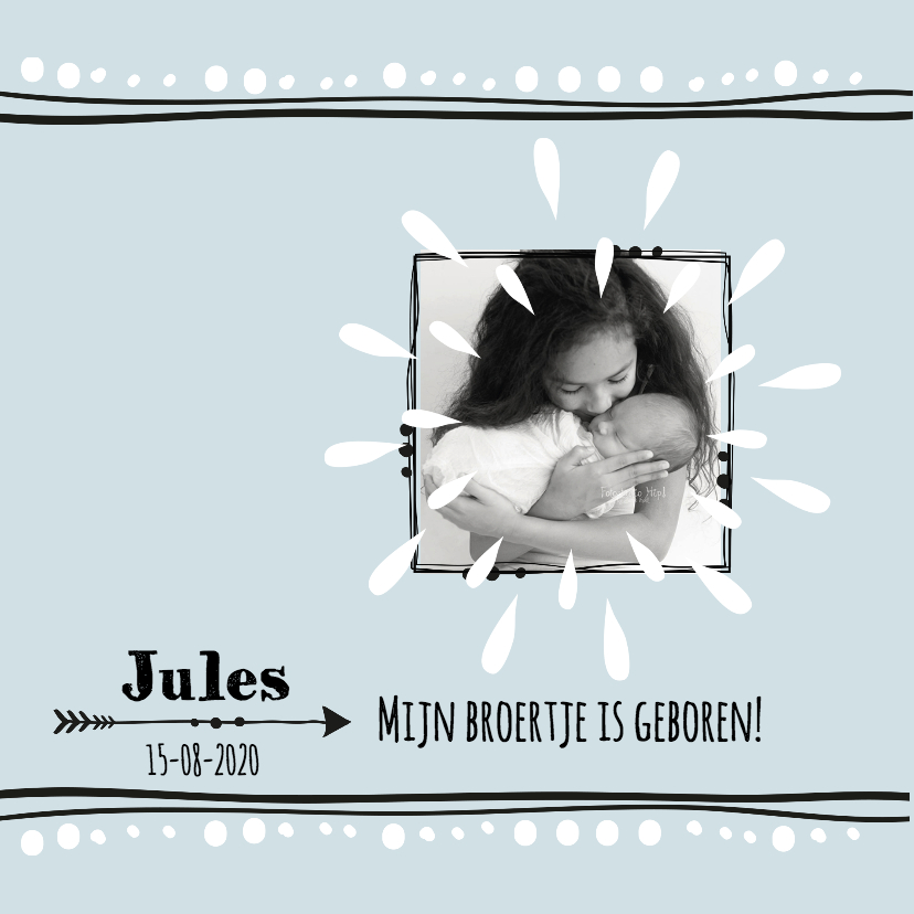 Geboortekaartjes - Geboortekaartje broertje Jules