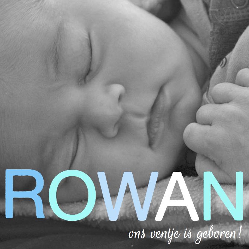 Geboortekaartjes - Geboortekaartje Foto Rowan