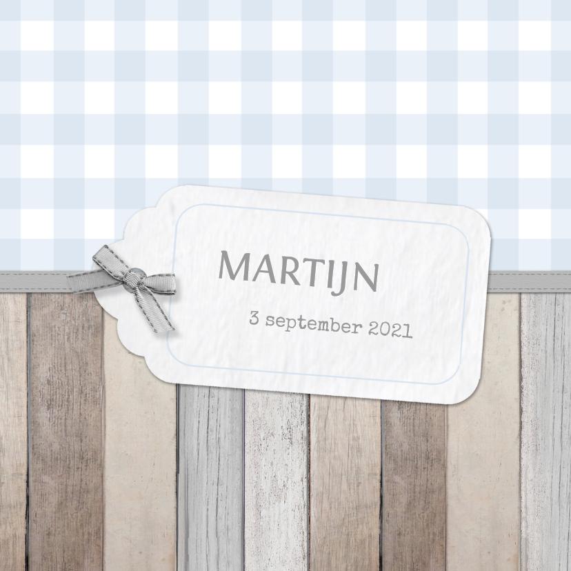 Geboortekaartjes - Geboortekaartje Martijn label