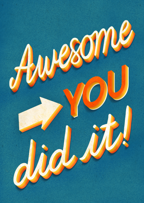 Geslaagd kaarten - Awesome you did it! hippe kleurrijke felicitatie kaart