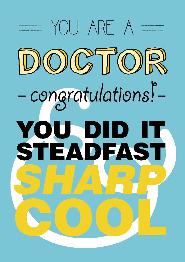 Geslaagd kaarten - Congrats met je promotie DOCTOR! you DID it - COOL