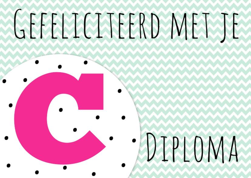 Geslaagd kaarten - Felicitatiekaartje C-diploma -WW