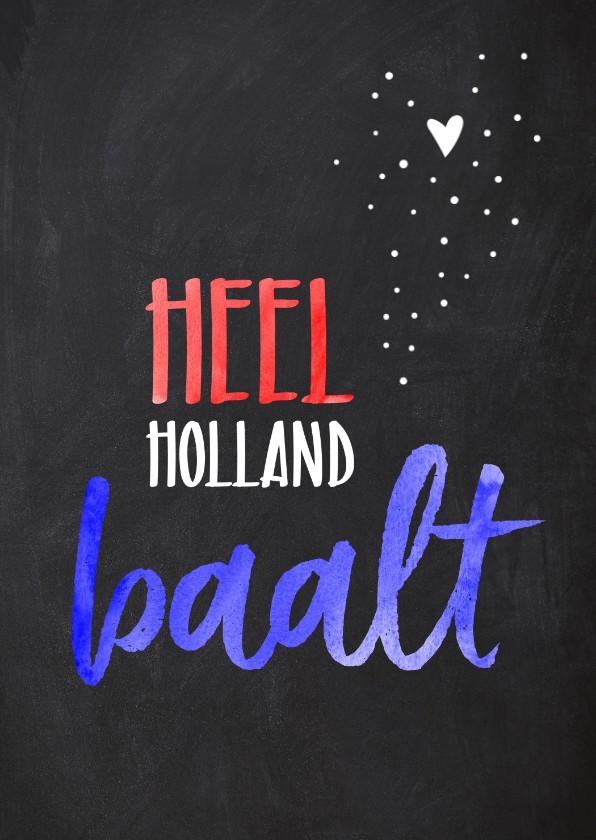 Geslaagd kaarten - Geslaagd  gezakt Heel Holland baalt