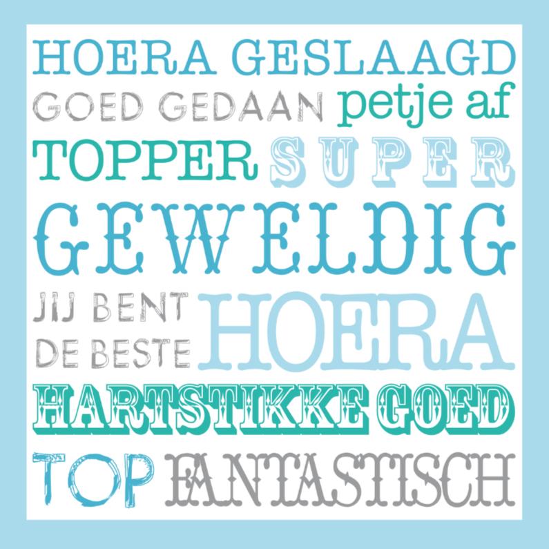 Geslaagd kaarten - Geslaagd Happy Text Blauw
