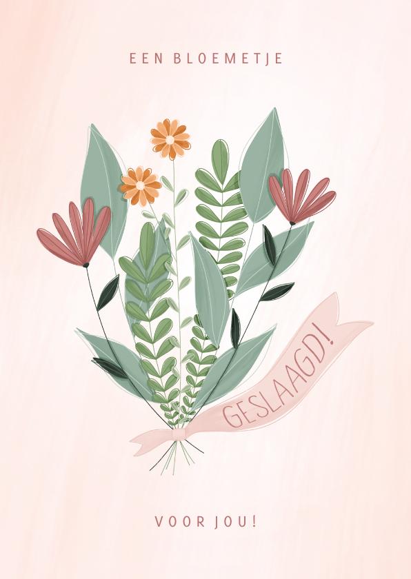 Geslaagd kaarten -  Geslaagd kaart een bloemetje voor jou
